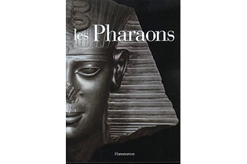 Les Pharaons (Flammarion)